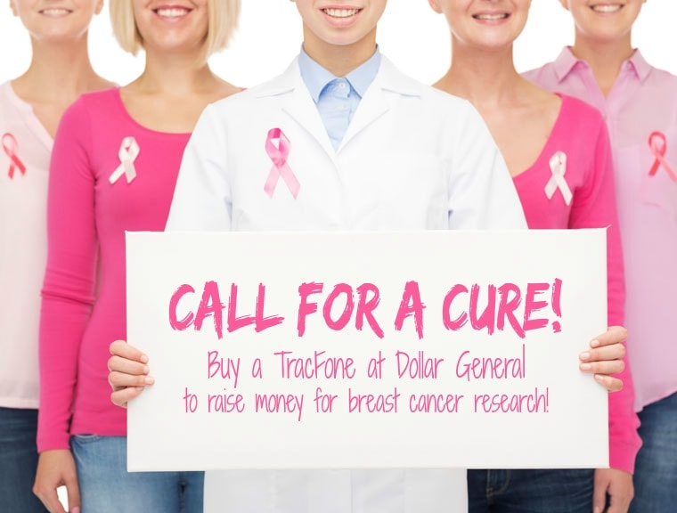 Call for a cure! Buy a TracFone at Dollar General to raise money for breast cancer research! Learn more at This Mama Cooks! On a Diet