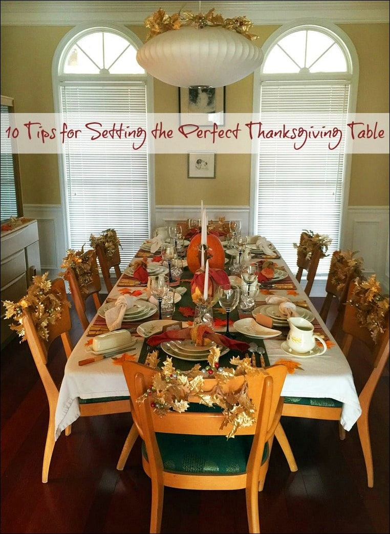 Get 10 Tips for Setting the Perfect Thanksgiving Table