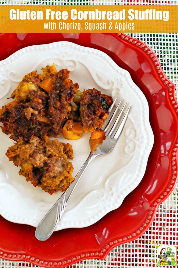 Gluten Free Cornbread Stuffing with Chorizo, Squash & Apples is terrific with smoked turkey. This gluten free stuffing recipe comes with a vegan and vegetarian option. #recipes #easy #recipeoftheday #glutenfree #easyrecipe #easyrecipes #glutenfreerecipes #thanksgiving #stuffing #butternut #apples #vegan #vegetarian #veganrecipes