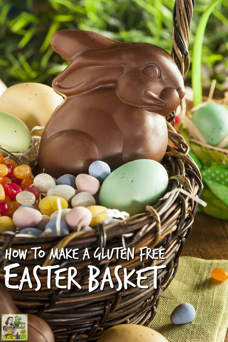 How To Make A Gluten Free Easter Basket If You're Wondering How To