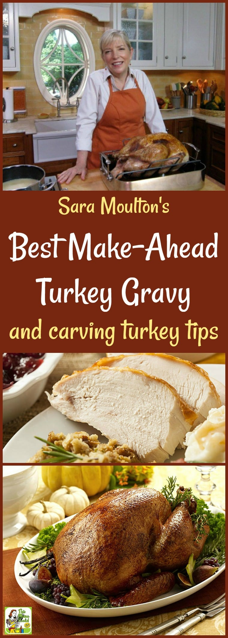Need some Thanksgiving recipe help? Make Sara Moulton\'s Best Make-Ahead Turkey Gravy recipe! This easy make-ahead turkey gravy recipe comes with gluten free and dairy free options. Get carving turkey tips and meal prep tips, too. #thanksgiving #thanksgivingrecipes #gravy #turkey #mealprep #saramoulton #recipe #recipeoftheday #healthyrecipes #glutenfree #easyrecipes
