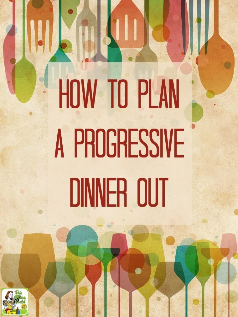 Love progressive dinners but don't want to cook? Click to check out these tips on how to plan a progressive dinner out.