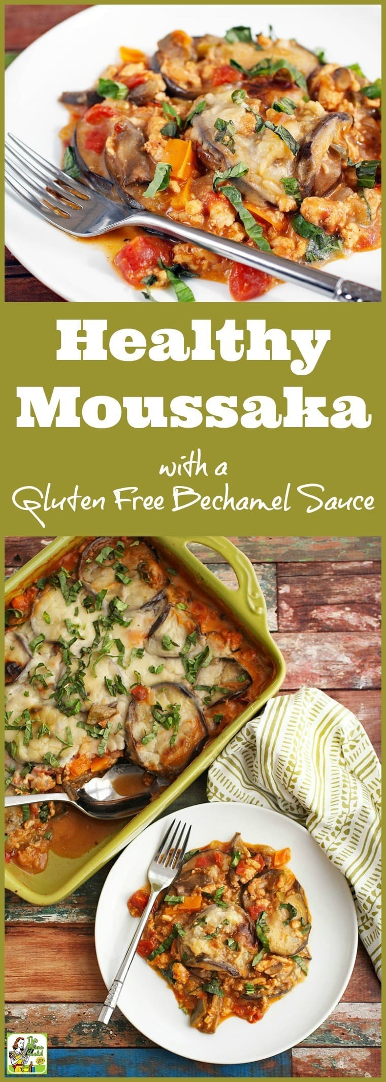 How to Make a Healthy Moussaka Recipe with a Gluten Free Bechamel Sauce