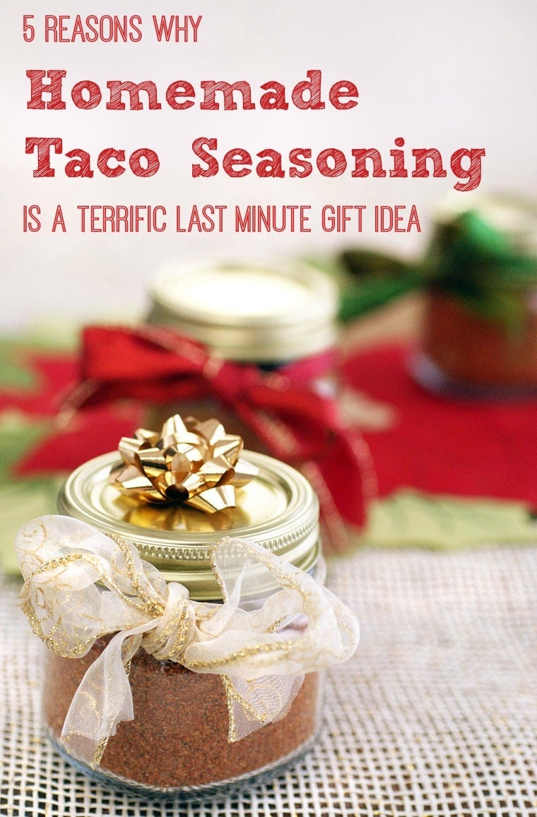 5 Reasons Why Homemade Taco Seasoning is a Terrific Last Minute Gift Idea. Click to get the gluten free and dairy free homemade taco seasoning mix recipe.