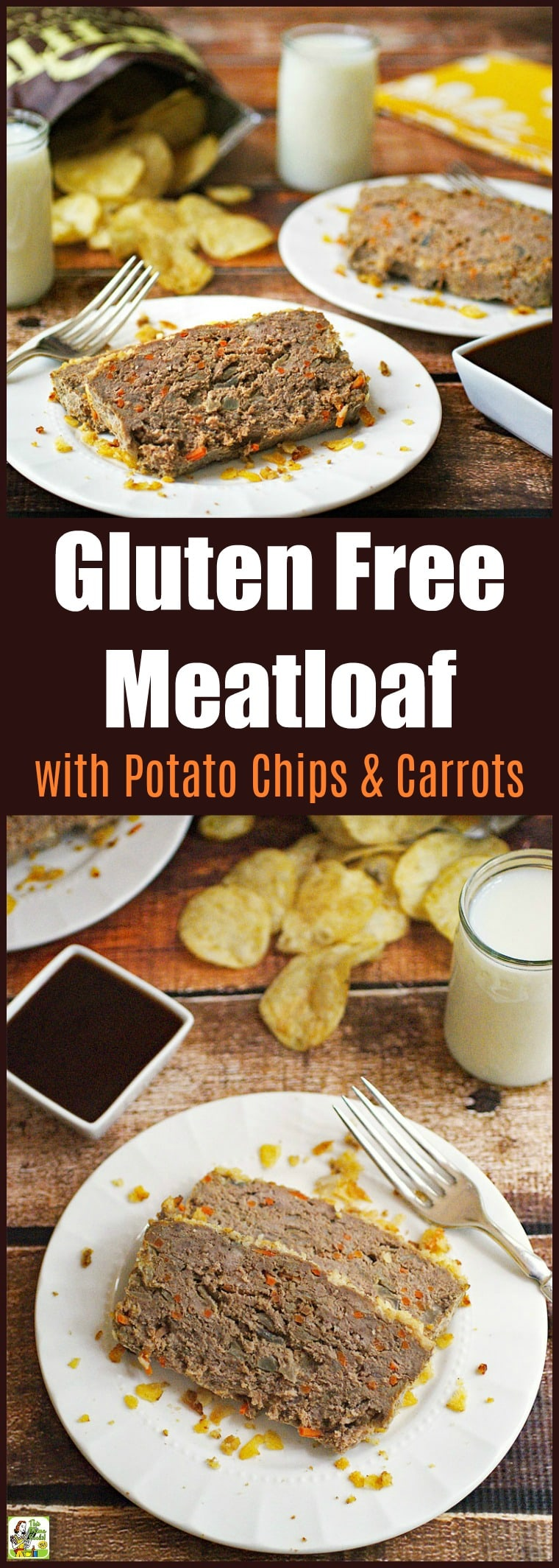 Gluten Free Meatloaf Recipe with Potato Chips & Carrots