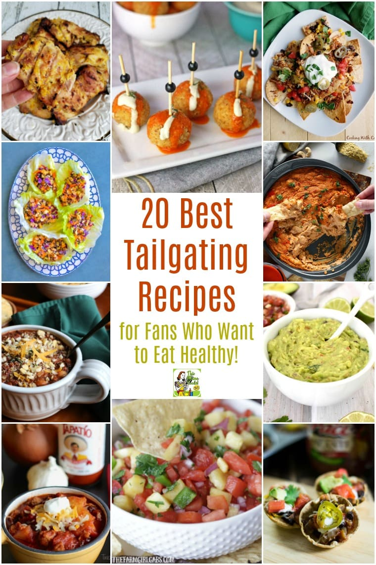 20 Best Tailgating Recipes for Fans Who Want to Eat Healthy!