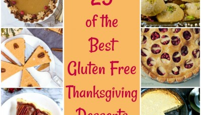 Here are 25 of the Best Gluten Free Thanksgiving Desserts for your table. Your family will love these easy gluten free Thanksgiving recipes. #thanksgiving #dessert #glutenfree #recipes #glutenfreerecipes #dessertrecipes