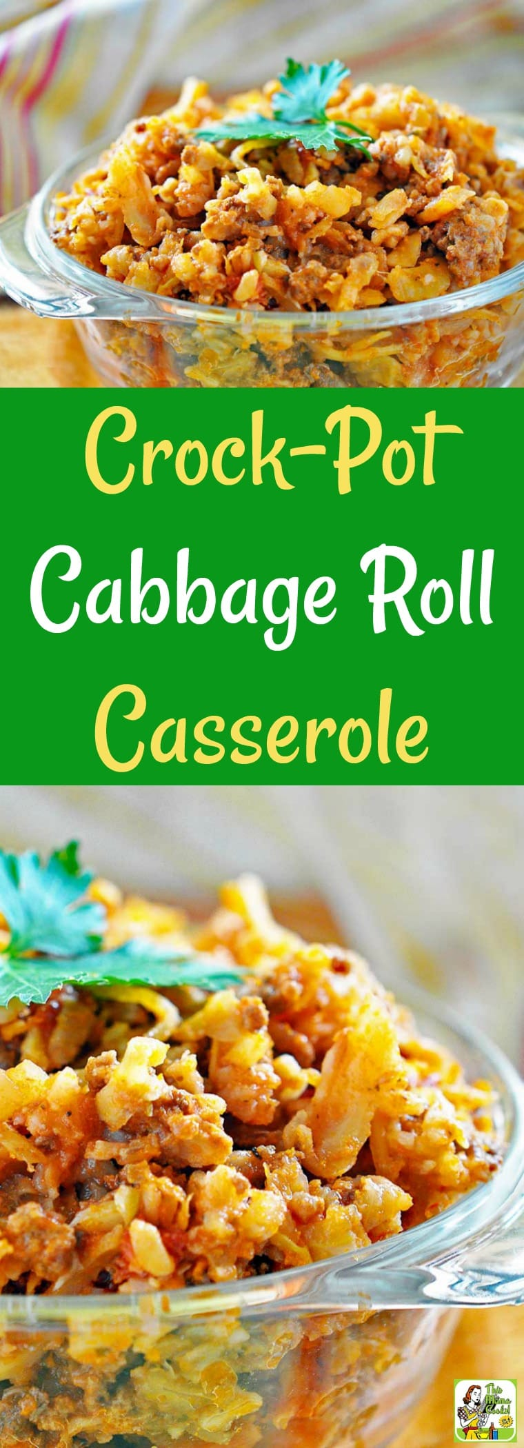 This Cabbage Roll Casserole is a fix it and forget it recipe that\'s made in your crock-pot. Crock Pot Stuffed Cabbage is easy to make because it uses convenient yet healthy items from the store like coleslaw mix and ground sirloin. #crockpot #slowcooker #stuffedcabbage #casserole #groundbeef #recipe #easy #recipeoftheday #healthyrecipes #easyrecipes #glutenfree