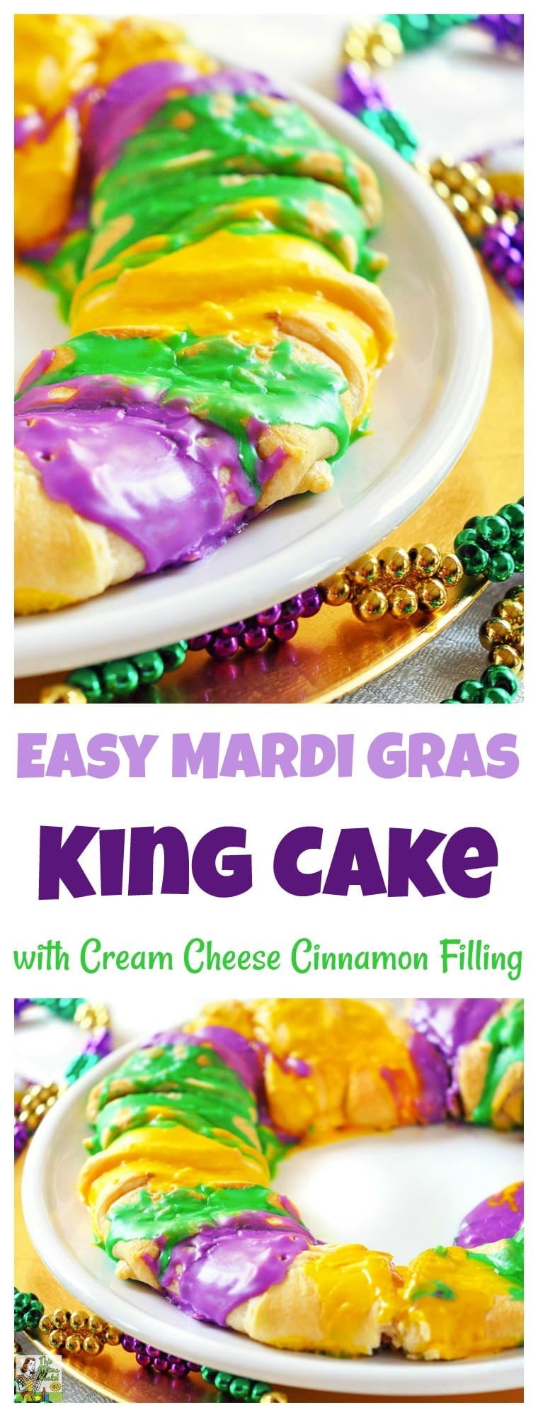 Easy Mardi Gras King Cakes Recipe with Cream Cheese Cinnamon Filling