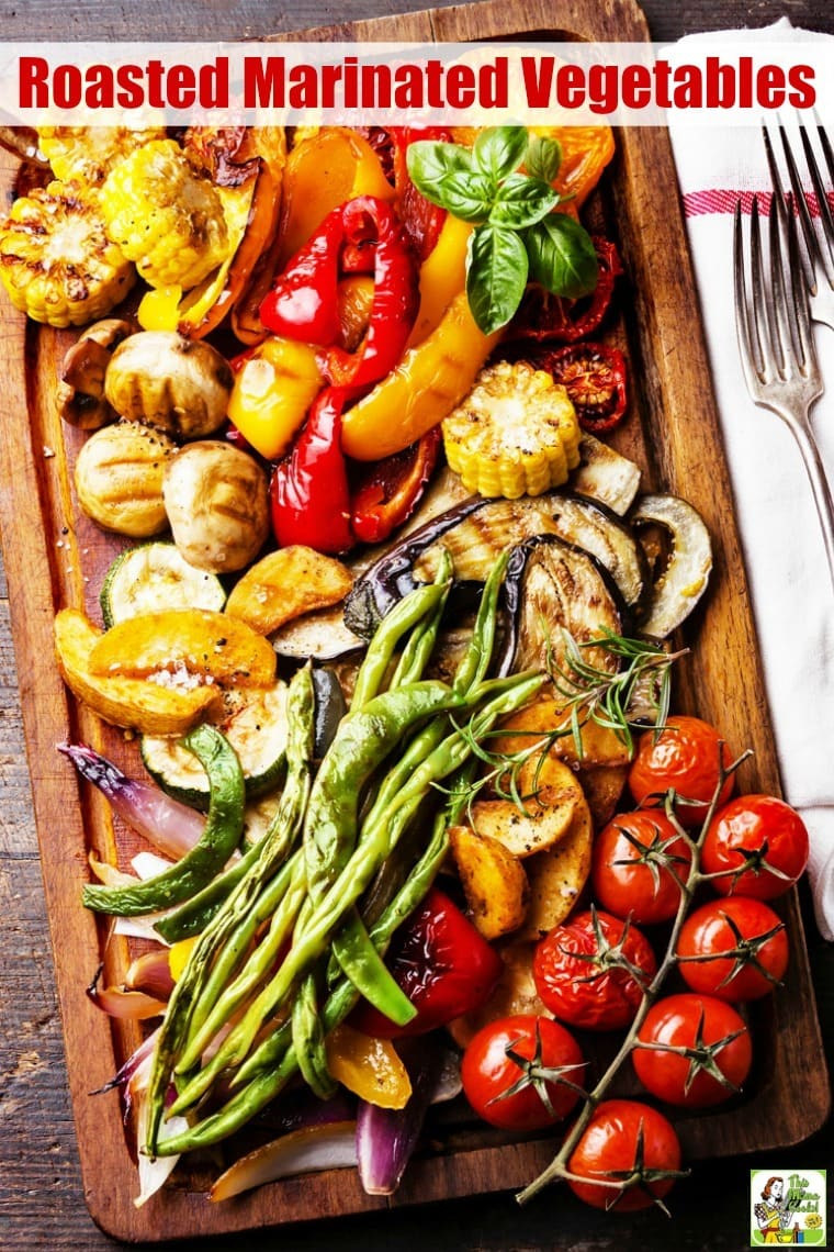 Roasted Marinated Vegetables can be cooked in the oven. Or make roasted grilled marinated vegetables on your grill using your favorite veggies. Naturally vegetarian and vegan. Goes great with your favorite dinner dishes. #recipes #easy #recipeoftheday #glutenfree #easyrecipe #easyrecipes #glutenfreerecipes #vegetables #vegetarian #veganfood #vegan #veganrecipes #grill #grilling #grillrecipes #grillingrecipes #dinner #easydinner #dinnerrecipes #dinnerideas