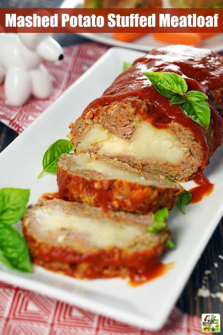 Platter of mashed potato stuffed meatloaf